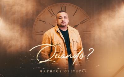 """Matheus Oliveira lança single e videoclipe """"Quando?"""" pela Graça Music"""