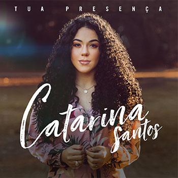 Tua presença – Catarina Santos
