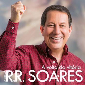 A volta da vitória – Missionário R. R. Soares