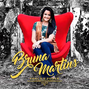 Força e poder – Bruna Martins