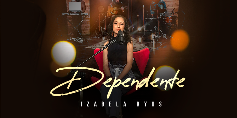 """Dependente"", de Izabela Ryos, é o primeiro single do projeto ""Home Session Graça Music"""