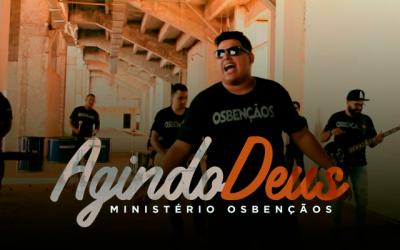 """Single """"Agindo Deus"""" é demonstração da """"louvadeira"""" do Ministério Osbençãos"""