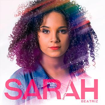 Basta acreditar – Sarah Beatriz