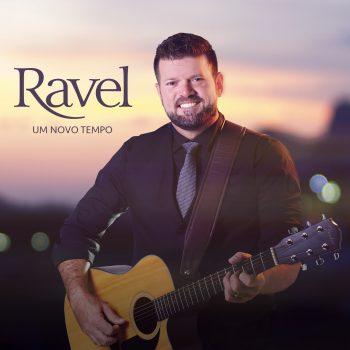 Um novo tempo – Ravel