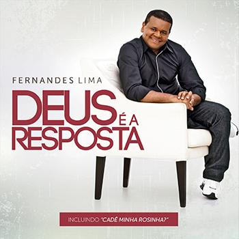 Deus é a resposta – Fernandes Lima