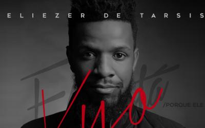 Eliezer de Tarsis lança single pela GMusic no dia 27 de março
