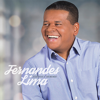 Esse Deus é tremendo – Fernandes Lima