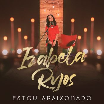 SINGLE – ESTOU APAIXONADO (HOME SESSION)