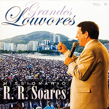 Grandes louvores vol. 6 – R.R. Soares