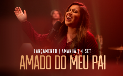 """Kelly Benigno lança no YouTube a Music Session """"Amado do meu Pai"""""""