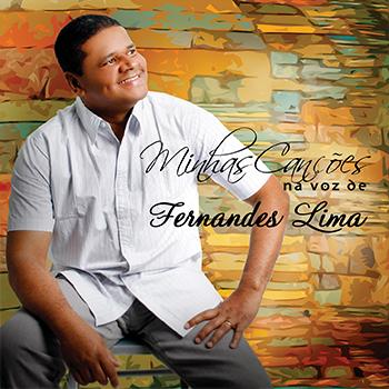 Minhas canções na voz de Fernandes Lima – Fernandes Lima