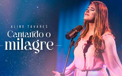 """Aline Tavares estreia na Graça Music """"Cantando o milagre"""""""