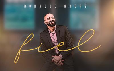 """Ronaldo André lança single e videoclipe """"Fiel"""""""
