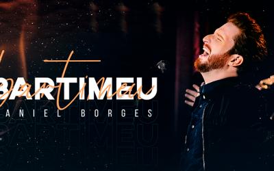 """Daniel Borges lança """"Bartimeu"""", segundo single e clipe pela Graça Music"""
