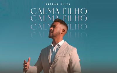 """Alinhado à campanha Setembro Amarelo, cantor Nathan Silva lança """"Calma, filho"""""""