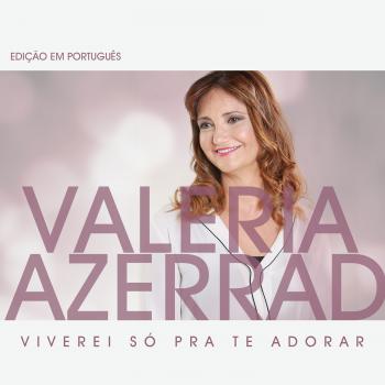 EP – VIVEREI SÓ PRA TE ADORAR
